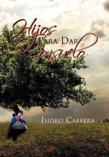 9781617646881: Hijos Para Dar Consuelo (Spanish Edition)