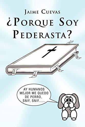 9781617646973: Porque Soy Pederasta?