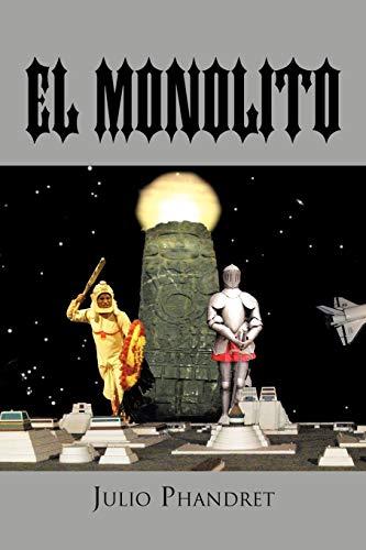 El Monolito: Julio Phandret
