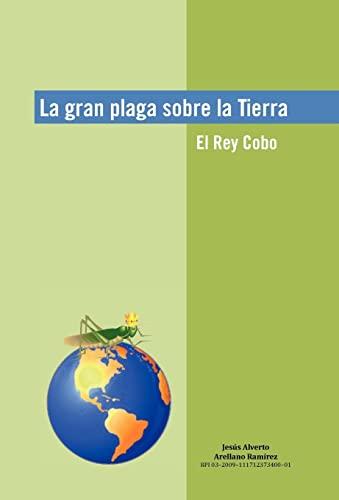 9781617647529: La Gran Plaga Sobre La Tierra (Spanish Edition)