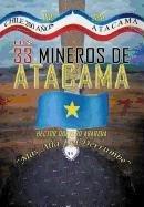 9781617647857: Los 33 Mineros de Atacama: Mas Alla del Derrumbe (Spanish Edition)