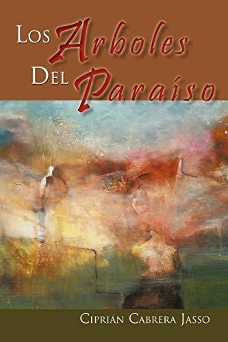 Los Arboles del Paraiso (Paperback): Cipri N Cabrera