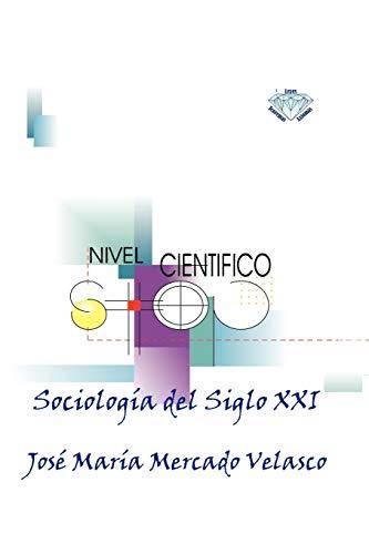 9781617648656: Sociología del Siglo XXI (Spanish Edition)