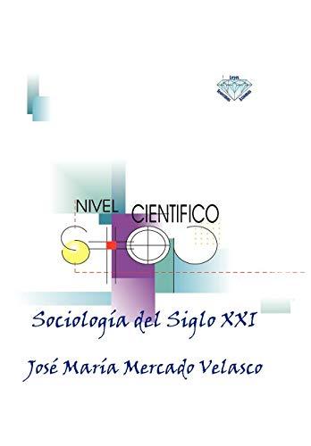 9781617648755: Sociologia del Siglo XXI (Spanish Edition)