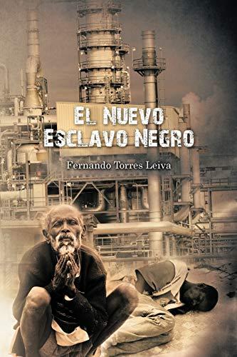 9781617649271: El Nuevo Esclavo Negro (Spanish Edition)