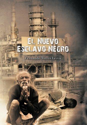 9781617649288: El Nuevo Esclavo Negro (Spanish Edition)