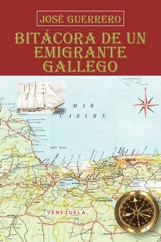 9781617649325: Bit Cora de Un Emigrante Gallego (Spanish Edition)