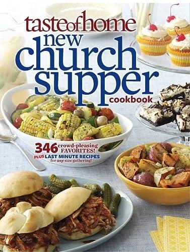 Taste of Home New Church Supper Cookbook: Taste Of Home