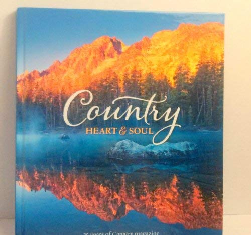 Country Heart & Soul - 25 Years: Country Magazine