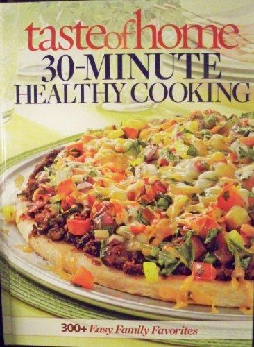 9781617651854: Taste of Home 30-minute Healthy Cooking
