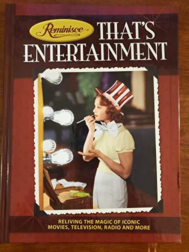 Reminisce: That's Entertainment: n/a