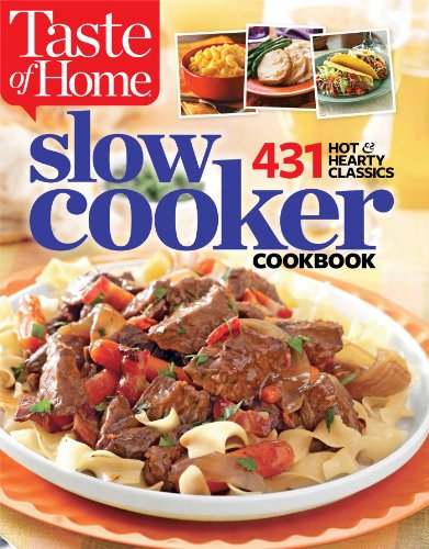 9781617652172: Taste of Home Slow Cooker: 431 Hot & Hearty Classics