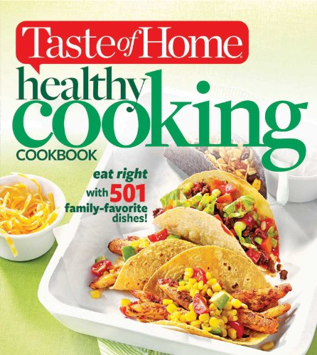 9781617652356: Taste of Home Healthy Cooking Cookbook: eat right with 501 family-favorite dishes!