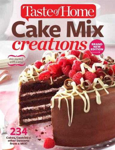 9781617652783: Taste of Home Cake Mix Creations Brand New Edition: 234 Cakes, Cookies & other Desserts from a Mix!