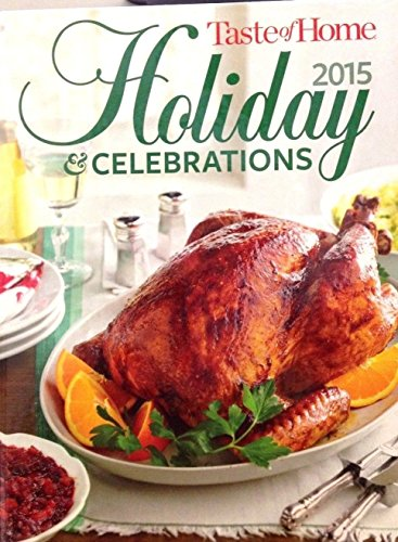 9781617654497: Taste Of Home Holiday And Celebrations 2015