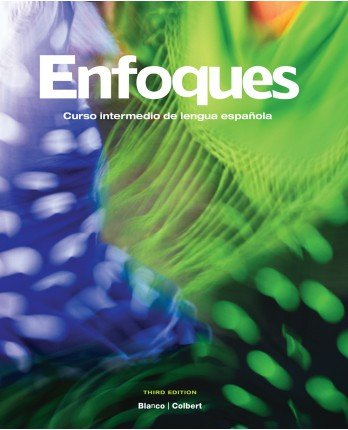 9781617670237: Enfoques 3rd Student Edition, Supersite Code, Student Activities Manual and Answer Key