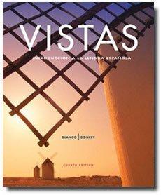 9781617670572: Vistas, 4th Edition: Introducción a la lengua española- Student Edition with Supersite Code (English and Spanish Edition)