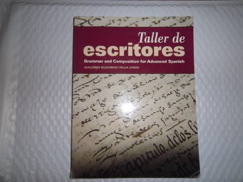 9781617671081: Taller de Escritores: Grammar and Composition for Advanced Spanish (with Supersite Code) (Spanish and English Edition)