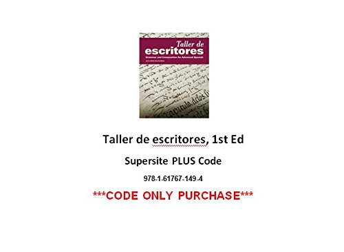 9781617671494: Taller de escritores Supersite PLUS Code (Supersite + Blackboard IM) - CODE ONLY