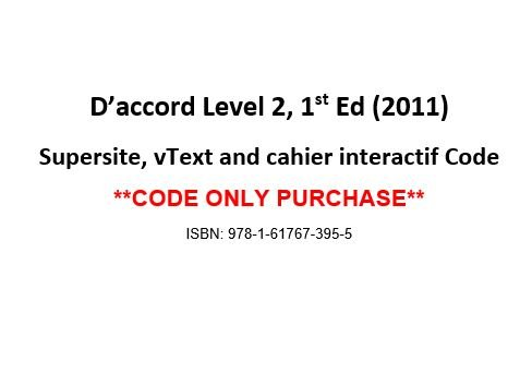 D'accord! Level 2 vText w/ Supersite & Cahier Interactif Code - CODE ONLY