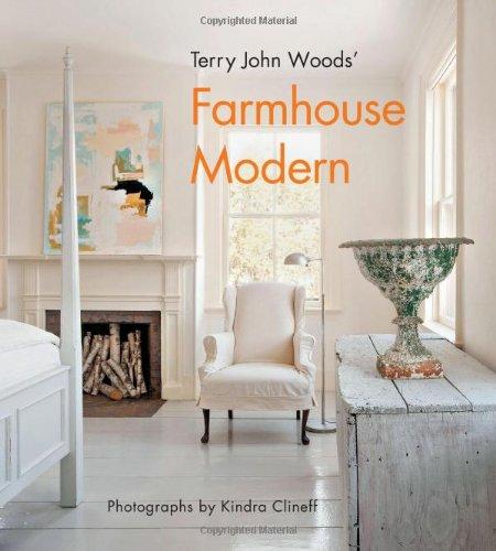 9781617690310: Terry John Woods' Farmhouse Modern