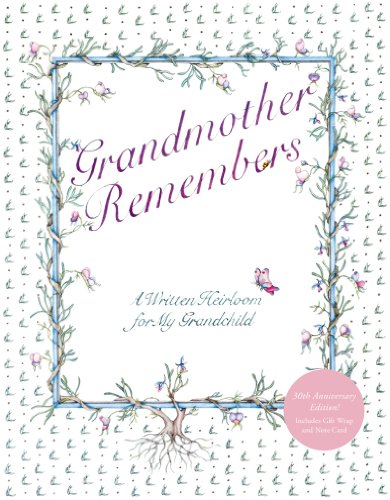 9781617690327: Grandmother Remembers 30th Anniversary Edition