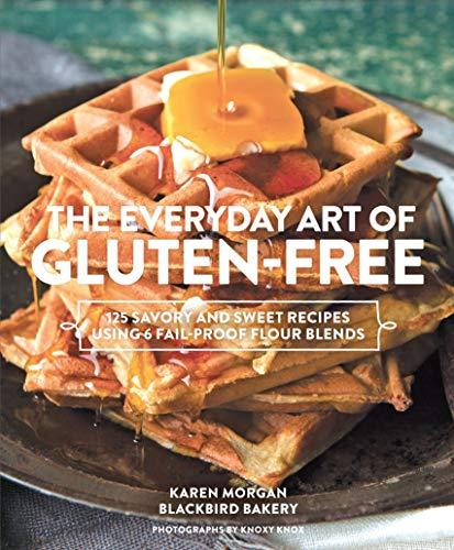 Everyday Art of Gluten-Free: Morgan, Karen