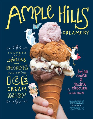 9781617690761: Ample Hills Creamery: Secrets From Brooklyn's Favourite Ice Cream Shop