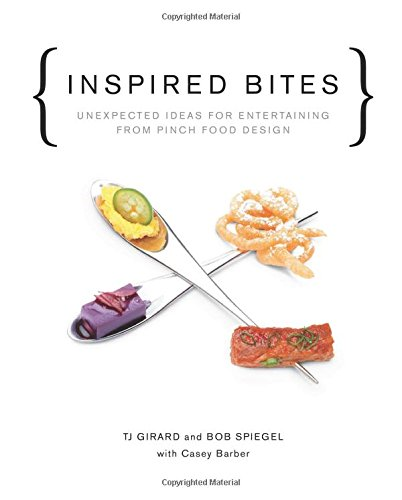 9781617690853: Inspired Bites: Unexpected Ideas for Entertaining from Pinch Food Design