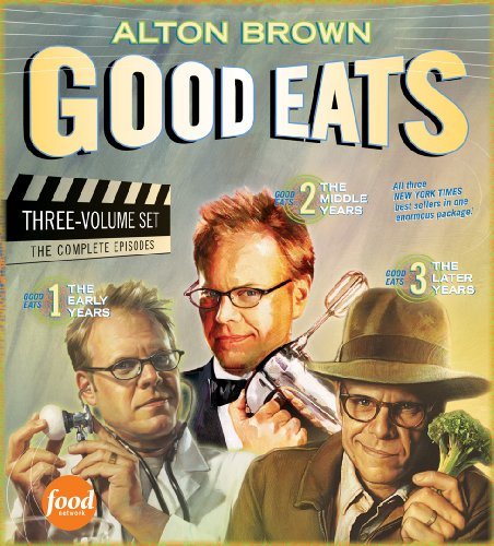 Good Eats (The Early Years / The Middle Years / The Later Years) (1617691054) by Brown, Alton