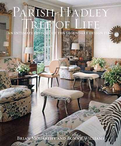 9781617691706: The Parish-Hadley Tree of Life: An Intimate History of the Legendary Design Firm