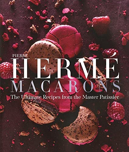 9781617691713: Pierre Hermé Macarons: The Ultimate Recipes from the Master Pâtissier