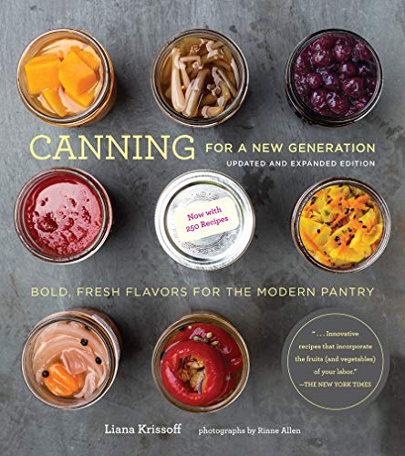 9781617691850: Canning for a New Generation: Updated and Expanded Edition: Bold, Fresh Flavors for the Modern Pantry