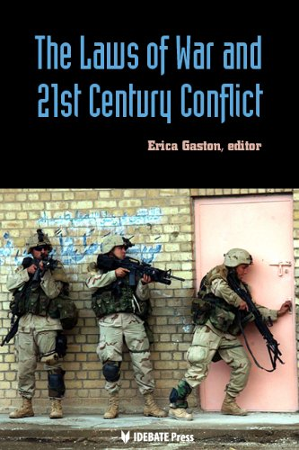 The Laws of War and 21st Century Conflict: E.L. Gaston