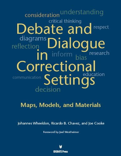 9781617700705: Debates and Dialogue in Correctional Settings: Maps, Models, and Materials