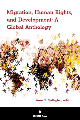 9781617700712: Migration, Human Rights, and Development: A Global Anthology