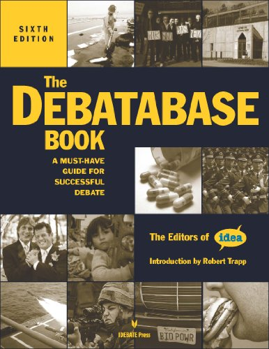 The Debatabase Book, 6th edition: A Must Have Guide for Successful Debate: The Editors of IDEA