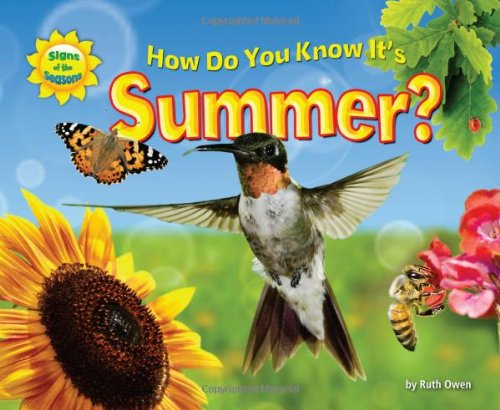 How Do You Know It's Summer? (Signs of the Seasons): Ruth Owen