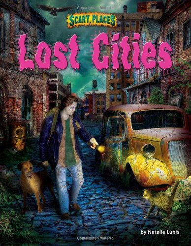 Lost Cities (Scary Places): Lunis, Natalie