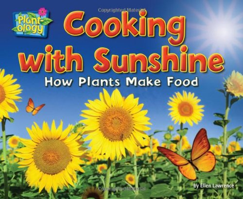 9781617725869: Cooking with Sunshine: How Plants Make Food (Science Slam: Plant-Ology)