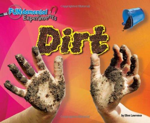 Dirt (Library Binding): Ellen Lawrence