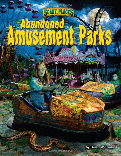 9781617728846: Abandoned Amusement Parks (Scary Places)