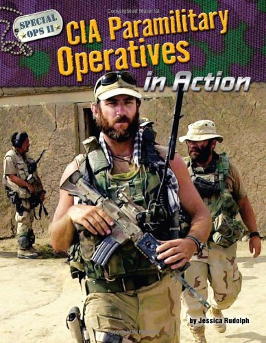 9781617728921: CIA Paramilitary Operatives in Action (Special Ops II)