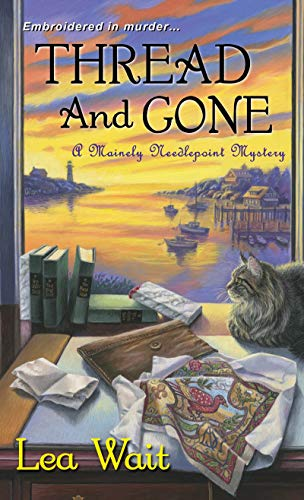 9781617730085: Thread and Gone (A Mainely Needlepoint Mystery)