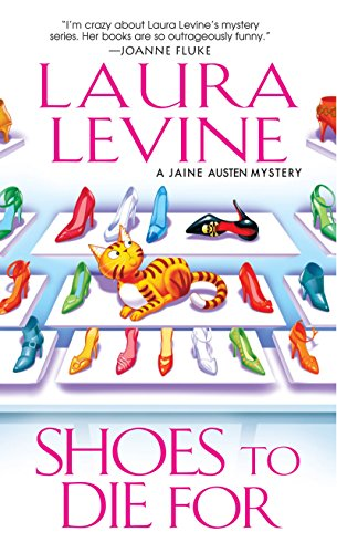Shoes to Die For (A Jaine Austen Mystery): Levine, Laura