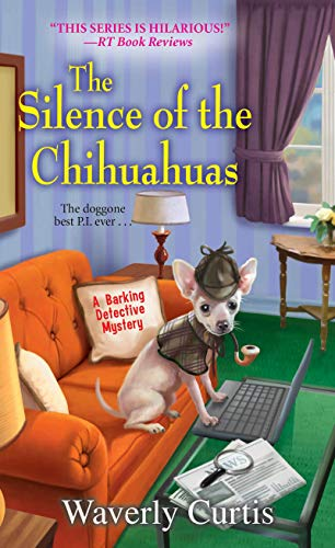 Silence Of The Chihuahuas, The