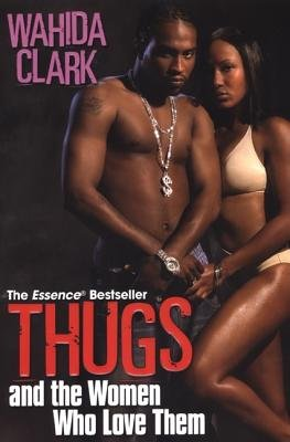 9781617731044: Thugs and the Women Who Love Them