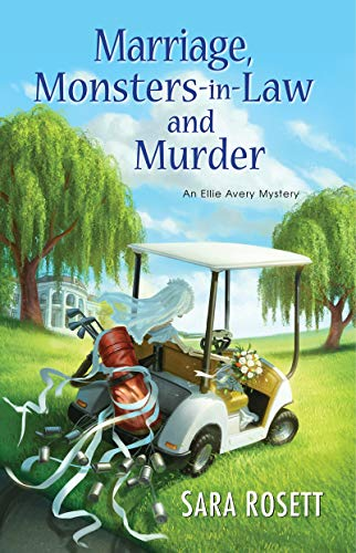 9781617731471: Marriage, Monsters-in-Law, and Murder (An Ellie Avery Mystery)