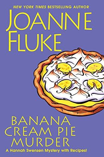 Banana Cream Pie Murder: Fluke, Joanne