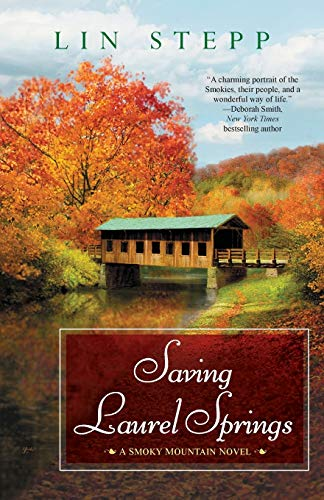 Saving Laurel Springs (A Smoky Mountain Novel): Stepp, Lin